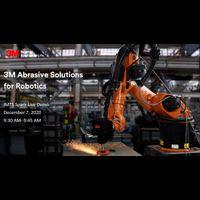 3M Abrasive Solutions for Robotics